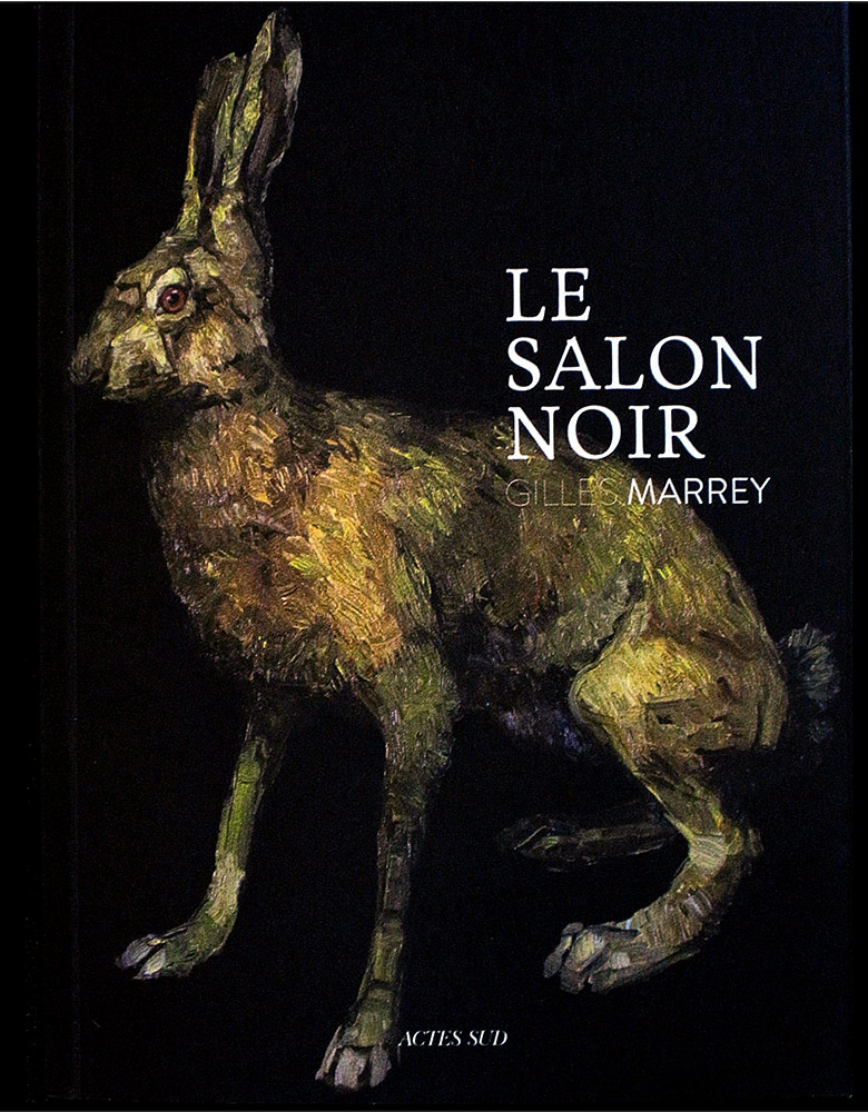 Catalogue le Salon noir Gilles Marrey