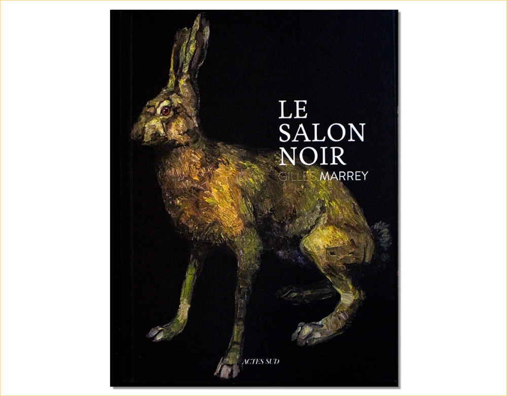 Catalogue le Salon Noir de Gilles Marrey